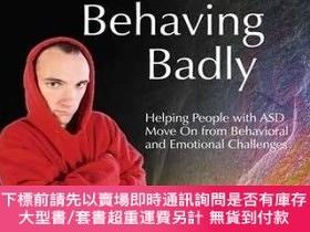 二手書博民逛書店People罕見With Autism Behaving BadlyY255174 John Clements