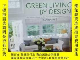 二手書博民逛書店Green罕見Living by Design: The Pra