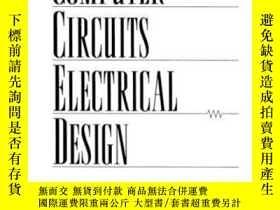 二手書博民逛書店Computer罕見Circuits Electrical Design-計算機電路電氣設計Y436638 R