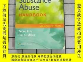 二手書博民逛書店The罕見Substance Abuse Handbook 進口原版 Y268220 Pedro Ruiz &