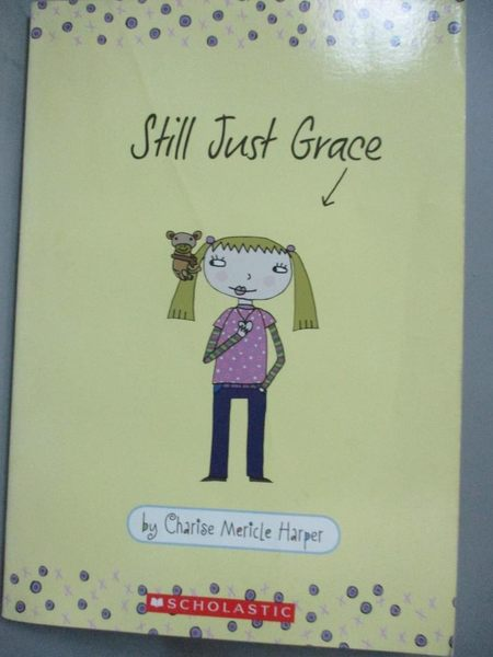 【書寶二手書T1/原文小說_HCO】Still Just Grace_Charise Mericle Harper