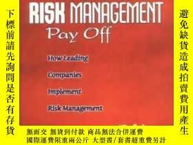 二手書博民逛書店Making罕見Enterprise Risk Management Pay Off: How Leading C