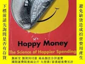 二手書博民逛書店Happy罕見Money The Science of Happier SpendingY25624 見實圖