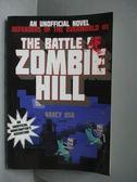 【書寶二手書T6/原文小說_MKA】The Battle of Zombie Hill_Nancy Osa