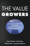 二手書《The Value Growers: Achieving Competitive Advantage Through Long-term Growth and Profits》 R2Y 0071364404