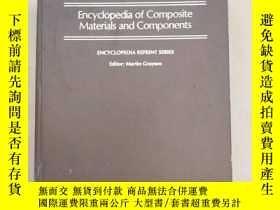 二手書博民逛書店encyclopedia罕見of composite mater