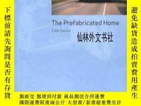 二手書博民逛書店【罕見】The Prefabricated Home 2005年