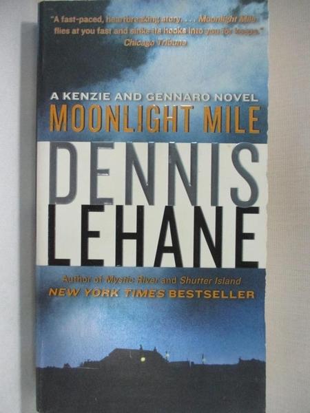 【書寶二手書T3/原文小說_B9A】Moonlight Mile_Lehane, Dennis