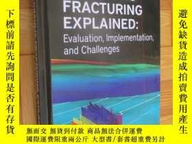 二手書博民逛書店Hydraulic罕見Fracturing Explained:Evaluation, Implementatio
