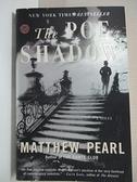 【書寶二手書T1/原文小說_IE8】THE POE SHADOW(愛倫坡暗影)_馬修·珀爾