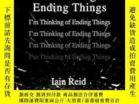 二手書博民逛書店I m罕見Thinking Of Ending ThingsY256260 Iain Reid Gallery