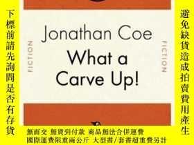 二手書博民逛書店What罕見A Carve Up!Y256260 Coe, Jonathan Penguin 出版2007
