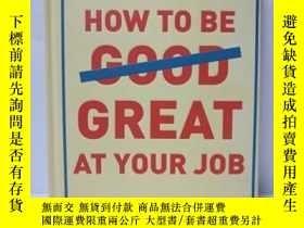 二手書博民逛書店how罕見to be great at your jobY225