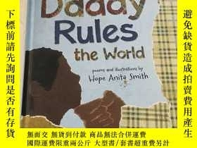 二手書博民逛書店My罕見Daddy Rules the World: Poems