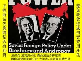 二手書博民逛書店世界霸權:勃列日涅夫與安德羅波夫時期的蘇聯外交政策罕見World Power : Soviet Fore