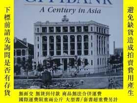 二手書博民逛書店CITIBANK罕見100 YEARS IN ASIA (原版英