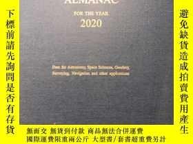 二手書博民逛書店Astronomical罕見Almanac for the Year 2020(英語原版 精裝本)2020年度天文