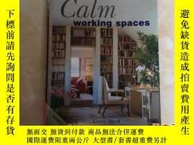二手書博民逛書店Calm罕見working spaces寧靜工作空間235950