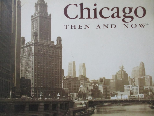 【書寶二手書T6/歷史_ZEG】Chicago Then & Now_McNulty, Elizabeth