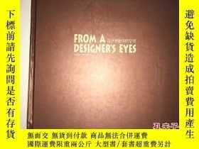 二手書博民逛書店S8罕見FROM A DESIGNER`S EYES 設計師眼中