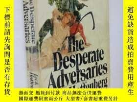 二手書博民逛書店英文原版The罕見Desperate Adversaries【絕望的對手,傑克·霍芬伯格,】Y25446 Ja