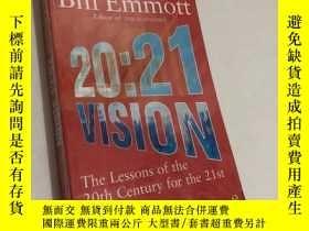 二手書博民逛書店Bill罕見Emmott 20:21 Vision : The