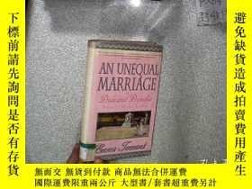 二手書博民逛書店AN罕見UNEQUAL MARRIAGE 不平等的婚姻 32開Y