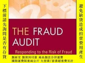 二手書博民逛書店The罕見Fraud Audit: Responding to the Risk of Fraud in Core
