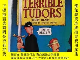 二手書博民逛書店EVEN罕見MORE TERRIBLE TUDORSY21260 Terry Deary Scholastic