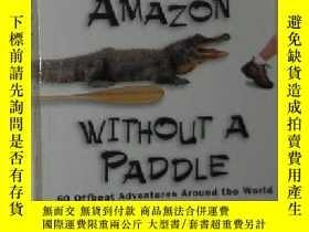 二手書博民逛書店原版英文書《罕見Up the Amazon Without a