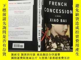 二手書博民逛書店French罕見Concession: A Novel? 英文原