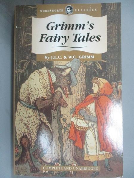 【書寶二手書T2/少年童書_OAJ】Grimm's Fairy Tales (Wordsworth Classics)_Grimm