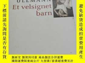 二手書博民逛書店LINN罕見ULLMANN Et Velsignet barnY3701 roman FORLAGET OKT