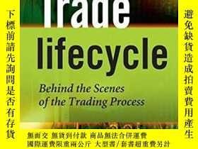 二手書博民逛書店The罕見Trade LifecycleY256260 Robert P. Baker Wiley 出版20