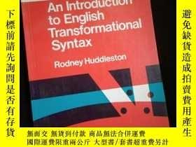 二手書博民逛書店An罕見Introduction to English Transformational Syntax (英文)奇