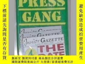 二手書博民逛書店英文原版罕見Press Gang by Bill Moffat