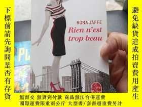 二手書博民逛書店Rien罕見n  est trop beau(沒有什麽是太美麗)Y369690 PRESSES DE LA