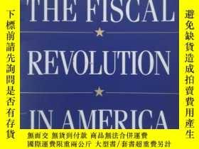 二手書博民逛書店The罕見fiscal revolution in Americ