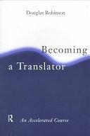 二手書博民逛書店 《Becoming a Translator: An Accelerated Course》 R2Y ISBN:0415148618│Psychology Press