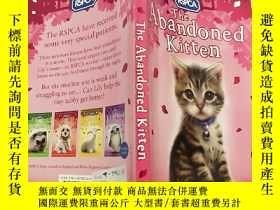 二手書博民逛書店the罕見abandoned kitten被遺棄的 小貓Y200392