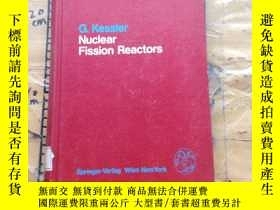 二手書博民逛書店Nuclear罕見Fission ReactorsY11418