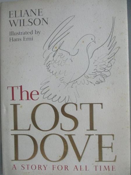 【書寶二手書T9/原文小說_ASW】The Lost Dove: A Story for All Time_Wilson, Eliane