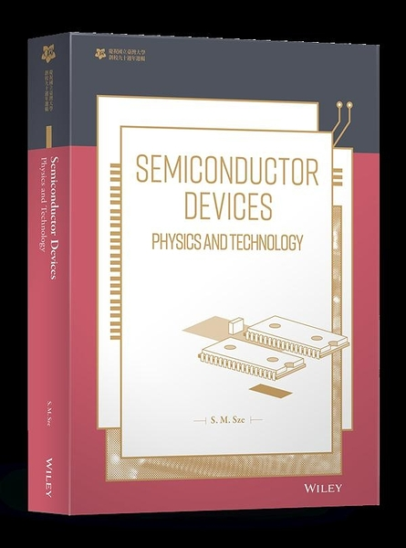 Semiconductor Devices:Physics and Technology【臺大九十週年校慶版】