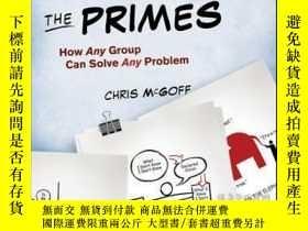 二手書博民逛書店The罕見Primes: How Any Group Can Solve Any ProblemY410016