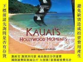 二手書博民逛書店KAUAI罕見S HOLLYWOOD MOMENTS (2000 engagement calendar) 可愛島