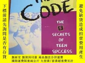 二手書博民逛書店The罕見Code: The Secrets of Teen S
