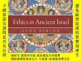 二手書博民逛書店Ethics罕見In Ancient IsraelY256260 John Barton Oxford Uni