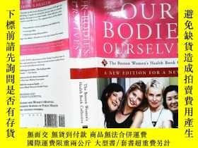 二手書博民逛書店Our罕見Bodies, Ourselves:A New Edition for a New EraY2536