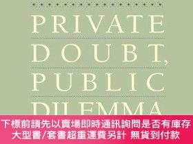 二手書博民逛書店Private罕見Doubt, Public DilemmaY255174 Keith Stewart Tho