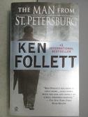 【書寶二手書T7/原文小說_MMI】The Man From St. Petersburg_Ken Follett